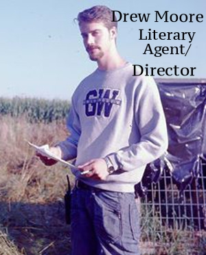 Drew Moore - Literary Agent / Director