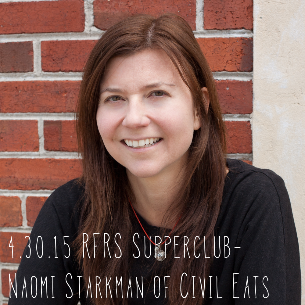 RFRS features Naomi Starkman, Founder and Editor-in-Chief of Civil Eats, winner of the James Beard Award for best publication. Naomi is truly one of the unsung heros in our food system.