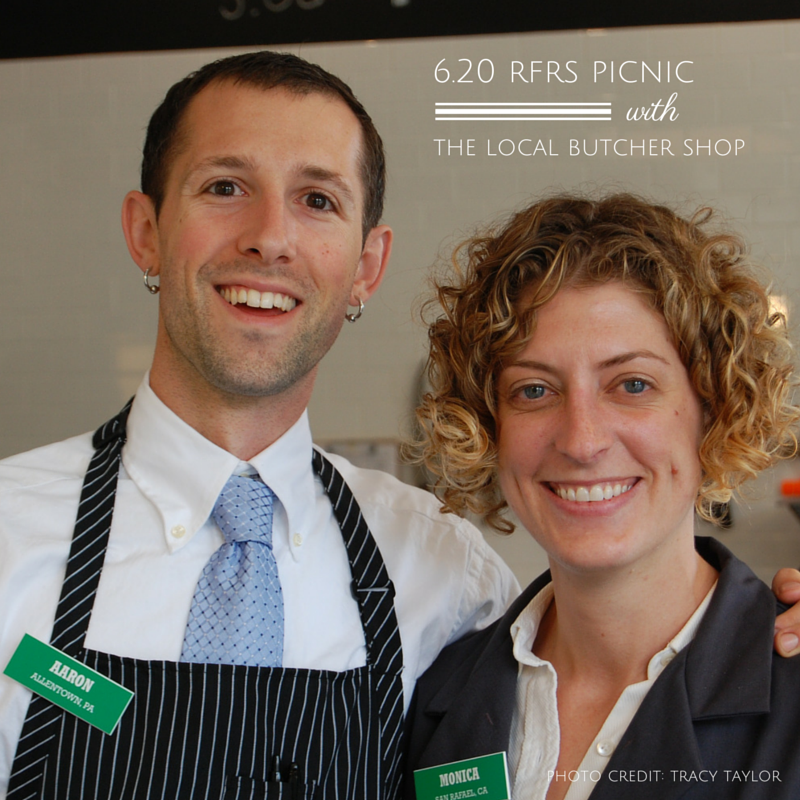 RFRS Picnic with The Local Butcher Shop On Saturday, June 20th, we are excited to partner with Oliveto Commonsto feature Aaron and Monica Rocchino of The Local Butcher Shop, a high-quality, sustainable whole animal butchery in Berkeley, CA. Aaron and Monica will share with you stories of their journey and why they dedicate their lives in this challenging and important work. The Local Butcher Shop sources pasture-raised, antibiotic- and hormone-free meats from local farmers and ranchers located within 150 miles of the Berkeley shop and sharing stories about their meat and how to cook beautiful meals from the cuts with the customers.