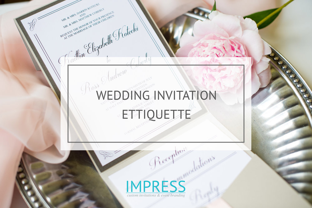 IMPRESS -Wedding Invitation Etiquette