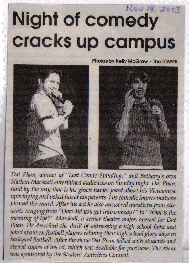 SOME PRESS FROM WHEN I OPENED FOR DAT PHAN RIGHT AFTER HE WON LAST COMIC STANDING ON NBC