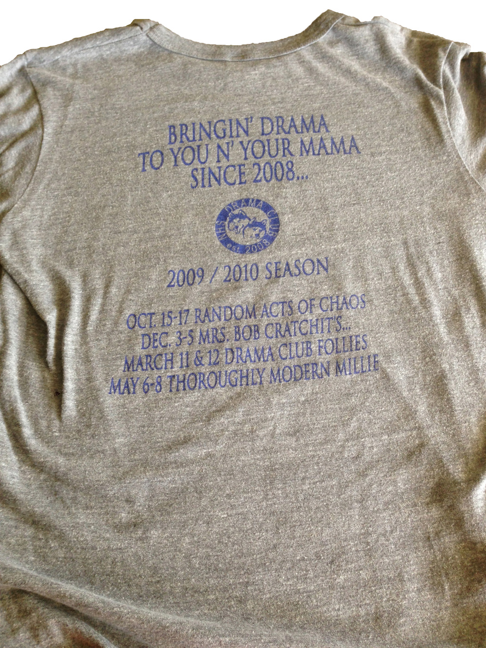 THE BACK OF OUR 2009/2010 DRAMA CLUB SHIRT