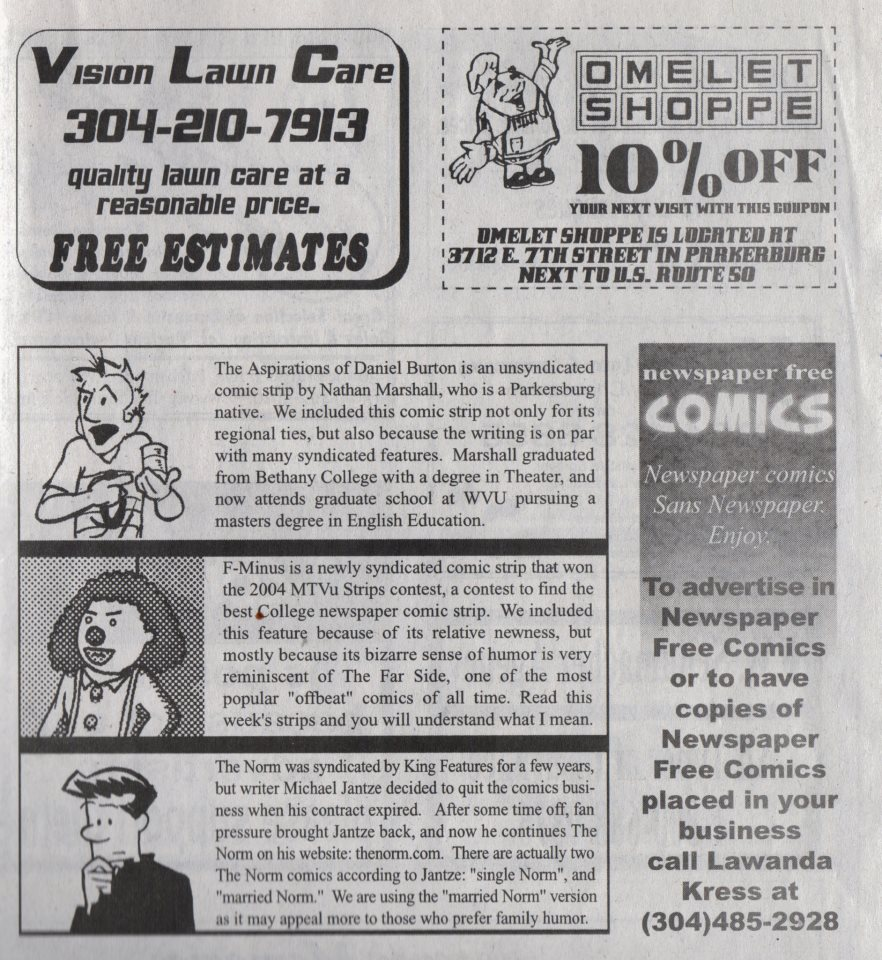 SOME OF THE GENIUS COMIC STRPS WE WERE PRINTED ALONGSIDE IN NEWSPAPER FREE COMICS