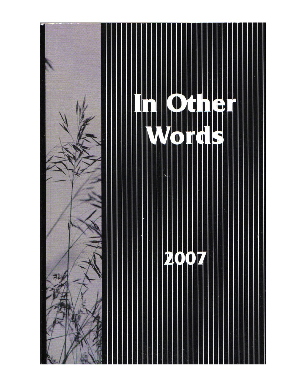 """MY POEM """"DOROTHY AND PAUL"""" WAS FEATURED IN THE BOOK IN OTHER WORDS IN 2007"""