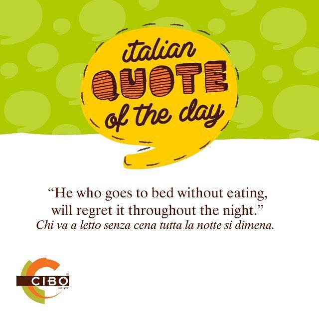 Chi va a letto senza cena tutta la notte si dimena. #ItalianQuoteOfTheDay #CiboPh