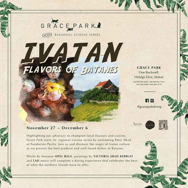 IVATAN Flavors of Batanes - the first of Gracepark's Regional Cuisine Series starting today, November 27 until December 6. Flavorful local dishes await you at Gracepark!