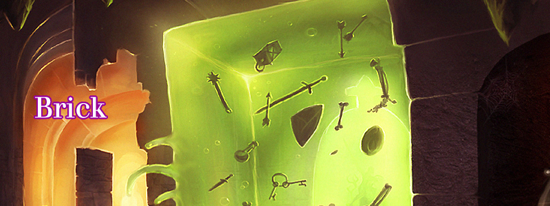Brick (The gelatinous green cubeby Raymond E. Gaustadnes)