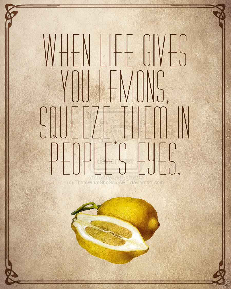 Squeeze them in peoples eyes