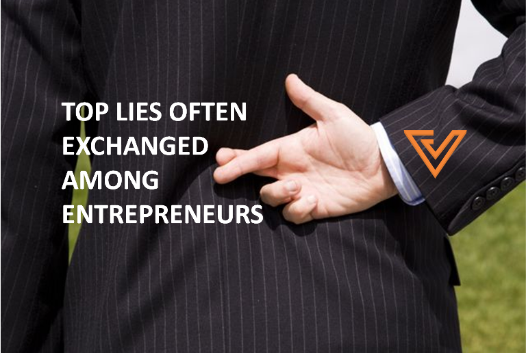 top-lies-every-entrepreneur-tells-but-never-admits-to