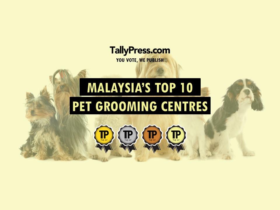Malaysia's Top 10 Pet Grooming Centres .jpg