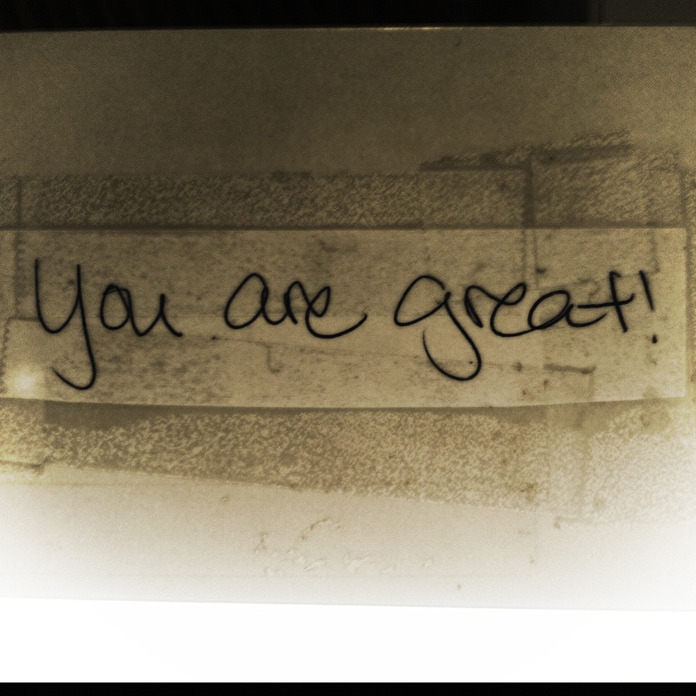 Because you are. You are great.