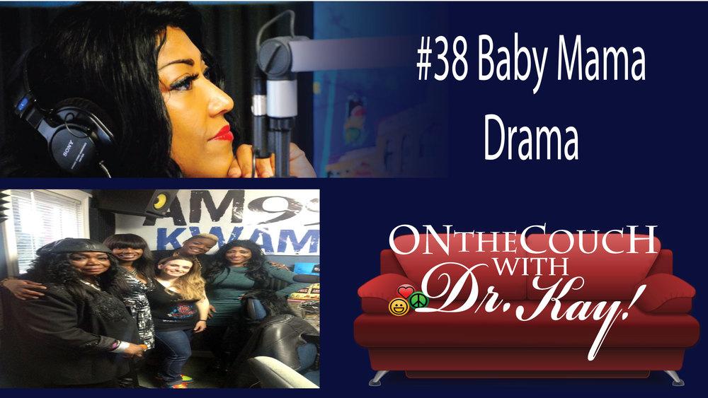 #38 Baby Mama Drama.jpg