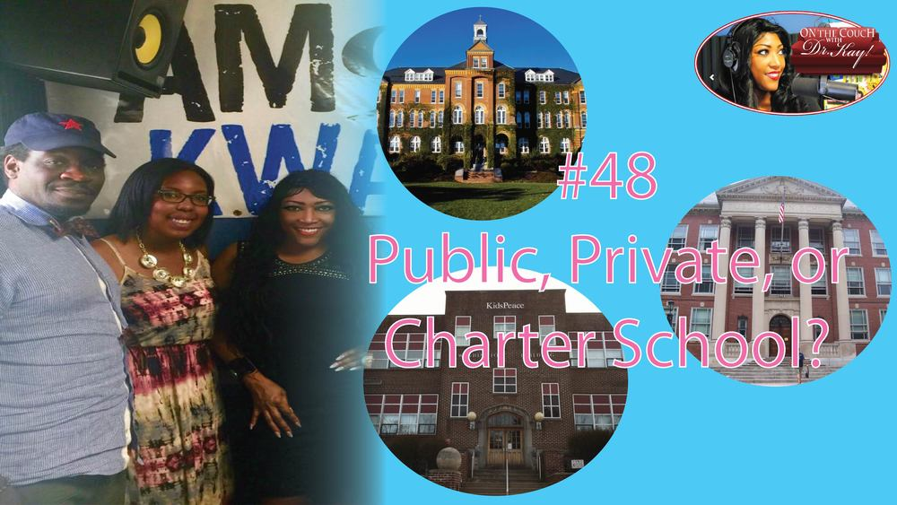 #48 Public, Private, or Charter School