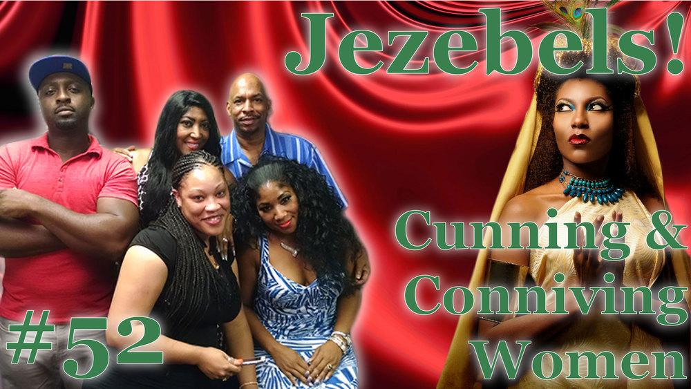 #52 Jezebels