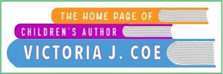 The Home Page of Children's Author Victoria J. Coe