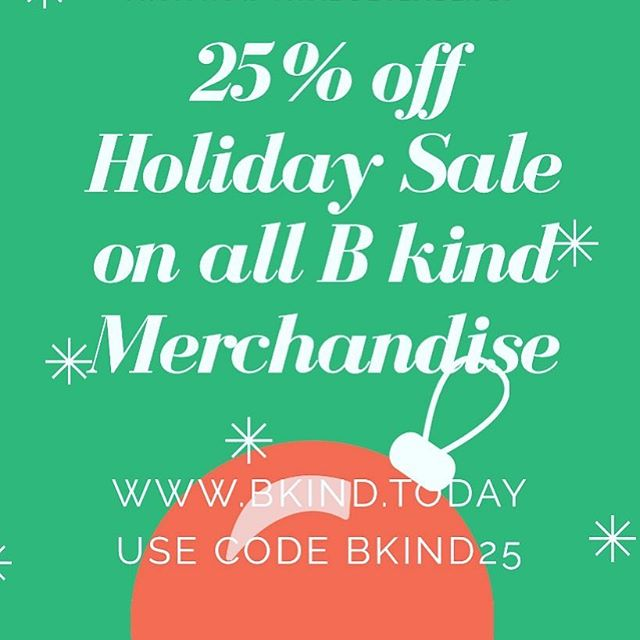 Give the gift of B kind. Today is the last day to save 25% on all B kind merchandise. Use the code BKIND25. All proceeds go to the B kind Foundation scholarship fund. #bkindholidaysale #bkindmerch #givethegiftofgiving