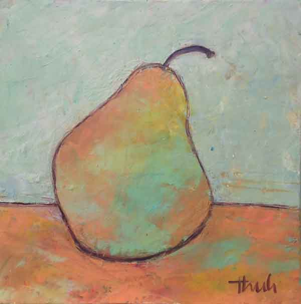 "One Pear  Oil & Wax,  6"" x 6"",  2015  $150"