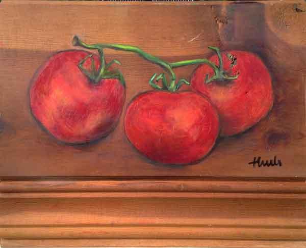 "Three Ripe Tomatoes on Board  Oil, 7.5"" x 9"", 2015  $150"