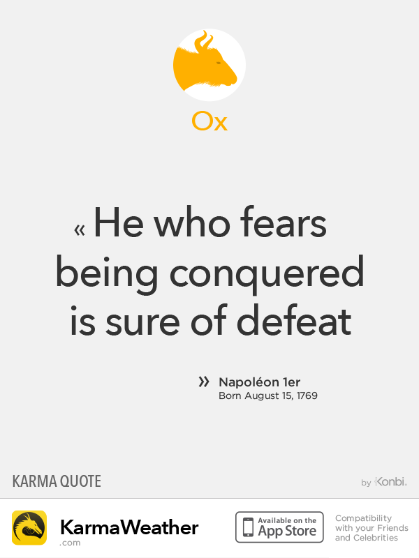 Chinese Zodiac Quotes: Ox #Napoleon