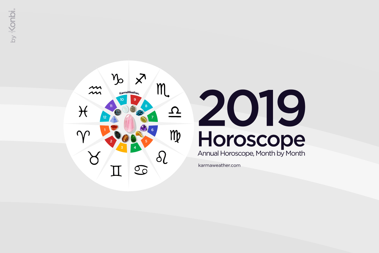 Horoscope 2019 - Yearly horoscope 2019, month by month