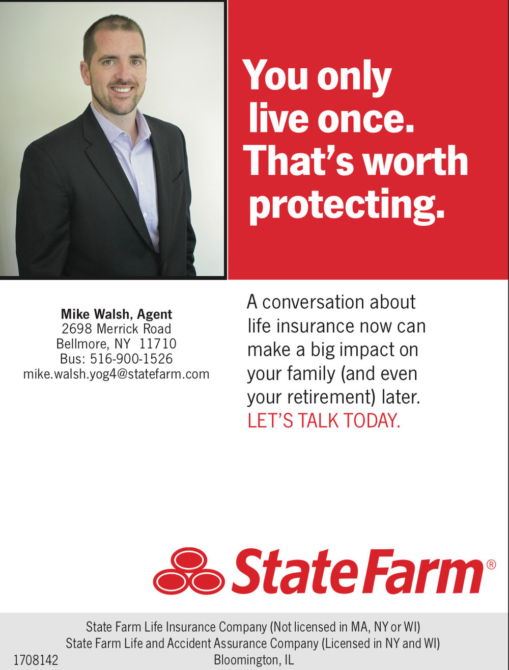- I have been a State Farm Agent in Nassau County since 2018. Previously I was with Hertz for 11 years, most recently a General Manager with Hertz from 2014 through 2018. I'm married to an amazing woman, father of a beautiful daughter, with another on the way, and a proud owner of Charlie, our pup. I graduated from Marist College in 2007 and played a four years of football on the offensive line.