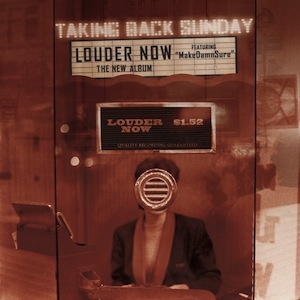 1301585495_taking-back-sunday-louder-now-bonus-track-itunes-2006.jpg
