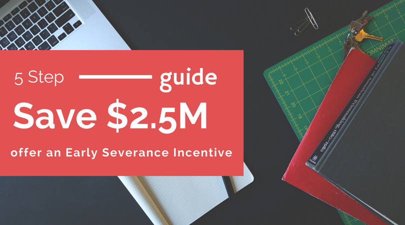 Offer an Early Severance Incentive