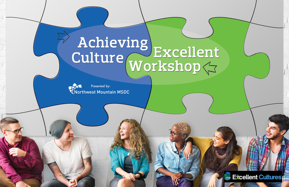 Achieving Excellent Cultures - 2-Day MBE Workshop - November 8 & 9, 2017 from 9:00 AM to 5:30 PM in Tukwila, WA|   REGISTER