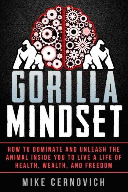 Gorilla-Mindset-by-Mike-Cernovich-001.jpg