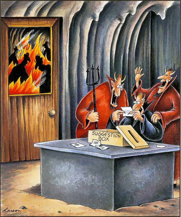 One of gary larson's many illustrations of the common misconception of hell being managed by satan and devils.