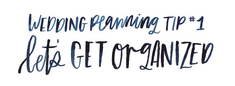 Wedding Planning Tip #1