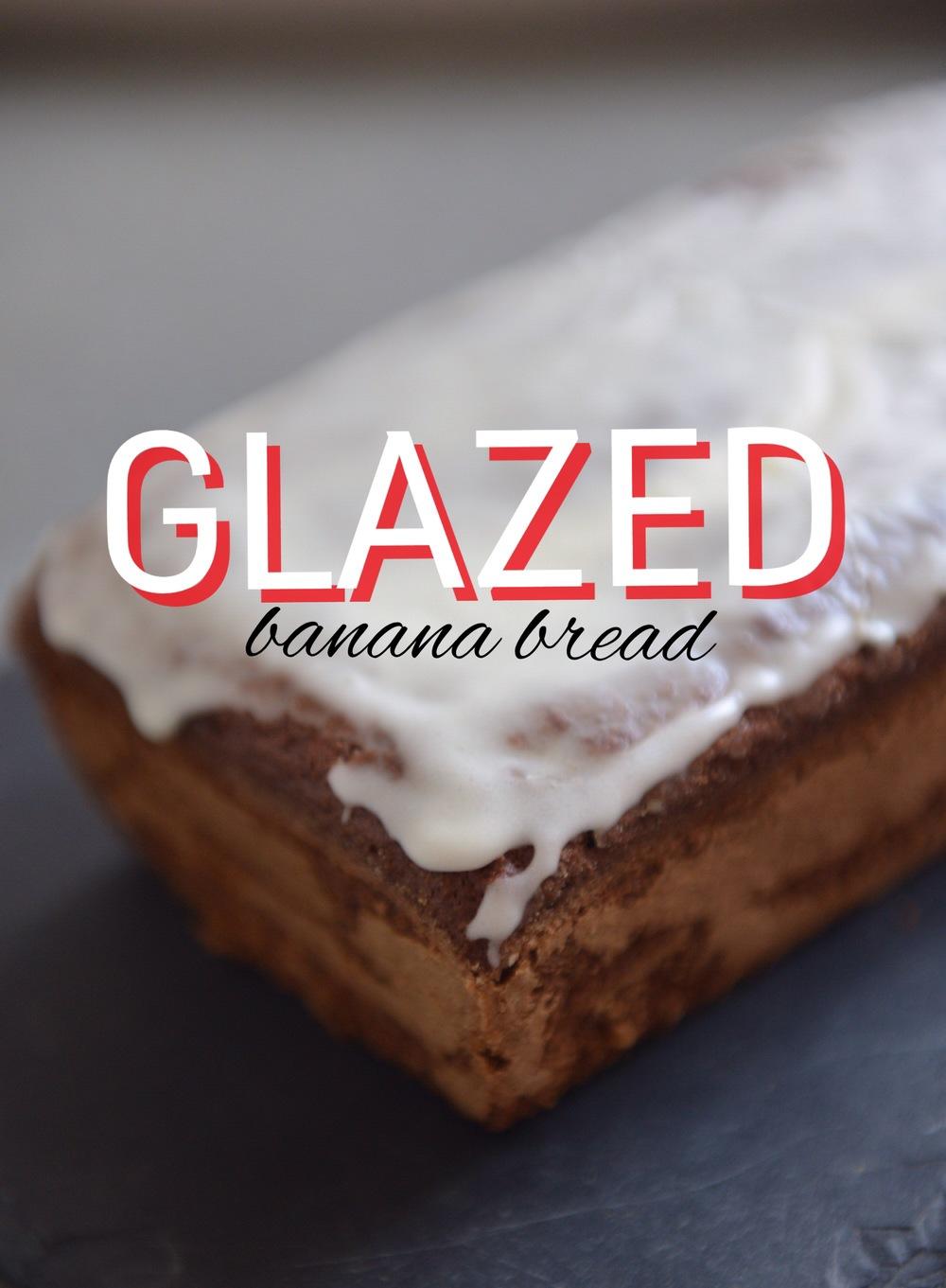 Glazed Banana Bread