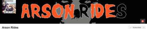 ARSON RIDES