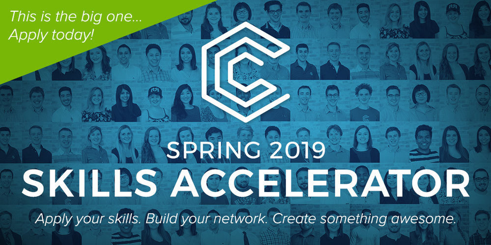 The Skills Accelerator is our flagship program - we select only 75 students from across the region to spend the semester with us and we build awesome things.  Learn more and apply    here