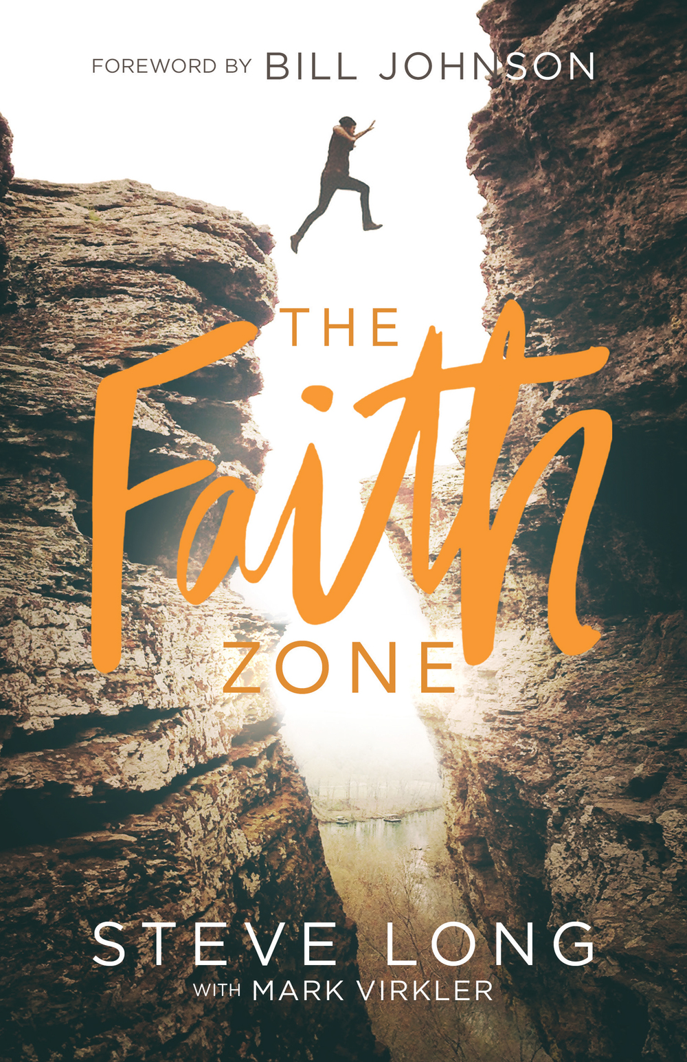 <strong>The Faith Zone</strong><br>Steve Long with Mark Virkler