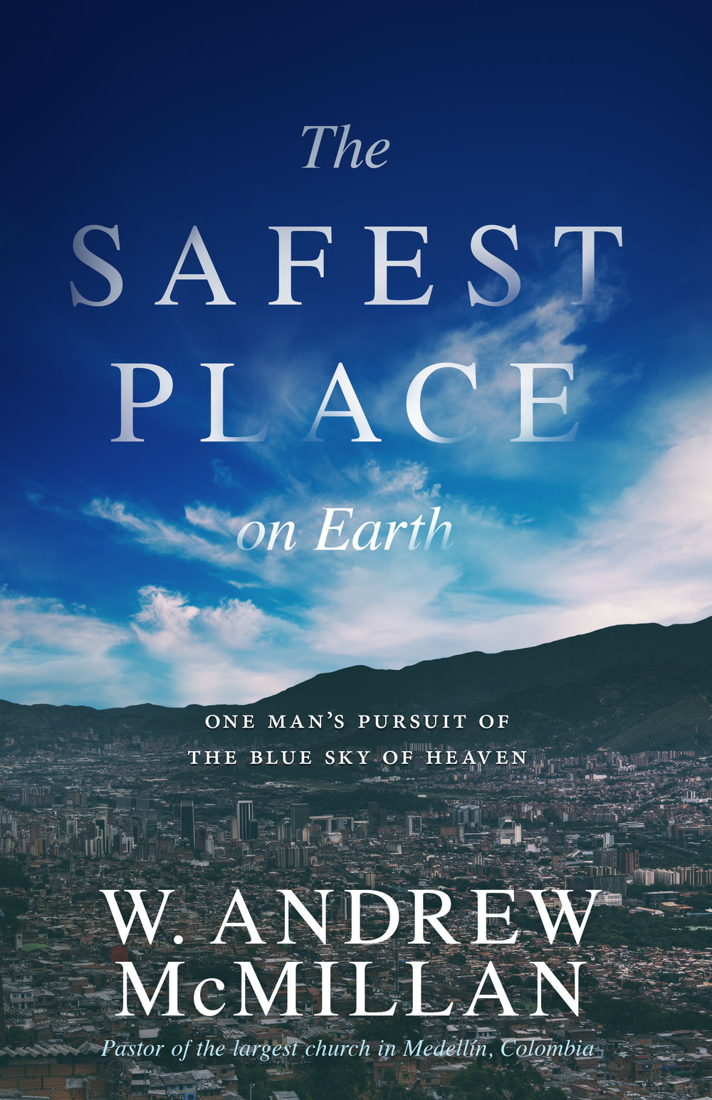 <strong>The Safest Place on Earth</strong><br>W. Andrew McMillan