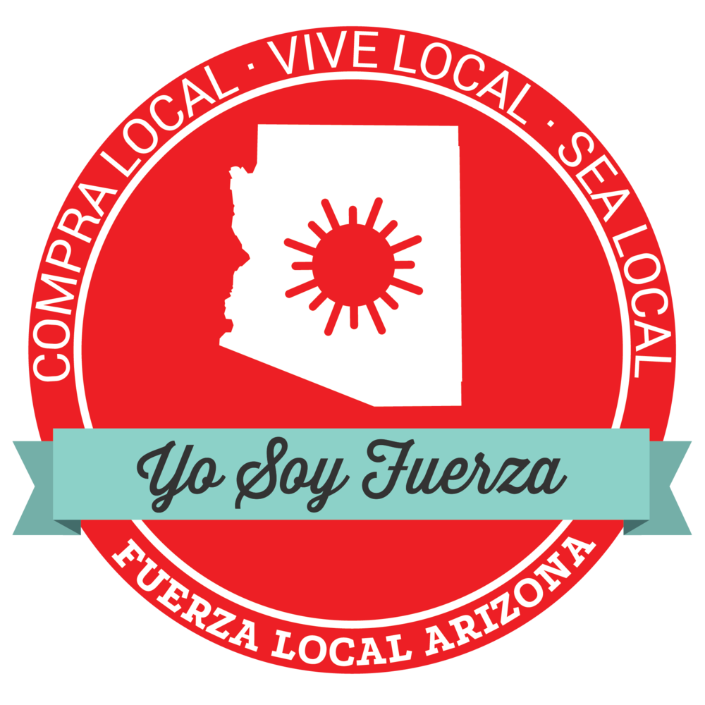 Local First Arizona Yo Soy Fuerza Local banner