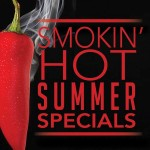 smokin hot specials