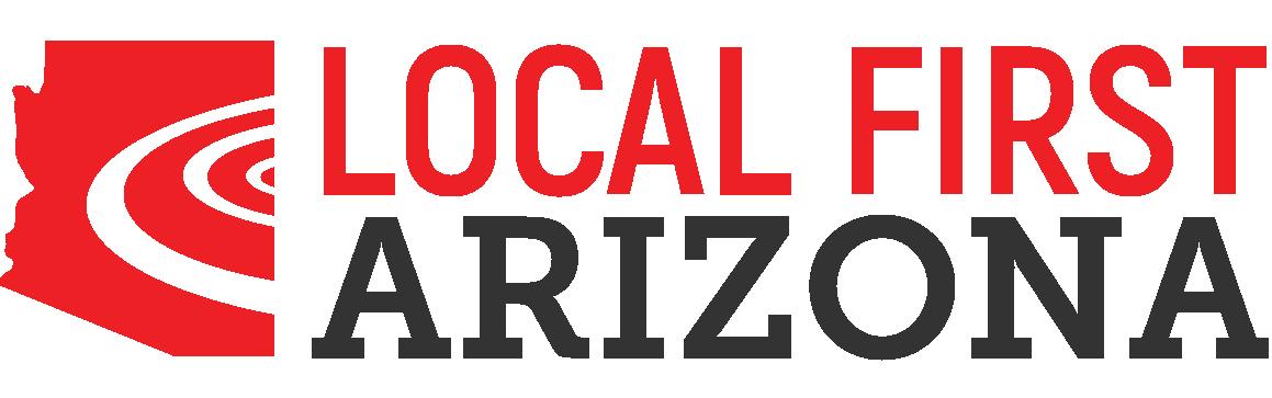 Local First Arizona: We Make Going Local Fun & Easy!