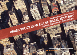 Urban Policy in an Era of Fiscal Austerity - The 2012 Robert J. Milano Lecture