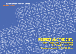 Respect and the City: Race, Class, and Development in Detroit... and NYC