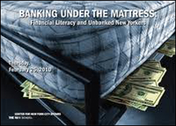 Banking Under the Mattress: Financial Literacy and Unbanked New Yorkers