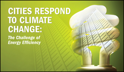 Cities Respond to Climate Change: The Challenge of Energy Efficiency