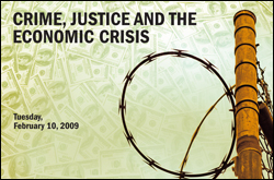 Crime, Justice and the Economic Crisis