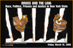 Drugs and the Law: Race, Politics, Prisons and Justice in New York State