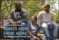 Homes Away From Home: The Changing Face of Foster Care