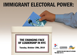Immigrant Electoral Power: The Changing Face of Leadership in NYC