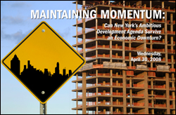 Maintaining Momentum: Can New York's Ambitious Development Agenda Survive an Economic Downturn?