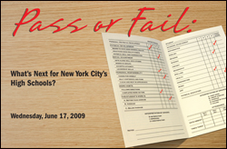 Pass or Fail: Whats Next for New York City's High Schools?