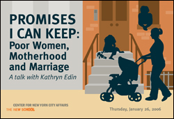 Promises I Can Keep: Poor Women, Motherhood and Marriage